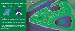Foto Terreno en Venta en  Isla Santa Monica,  Countries/B.Cerrado  Isla Santa Monica entre Country Nautico y