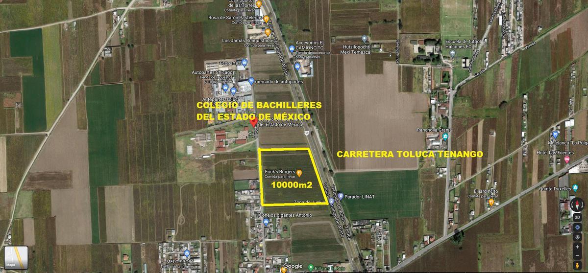 Foto Terreno en Venta en  San Andrés Ocotlán,  Calimaya  VENTA DE TERRENO HABITACIONAL/COMERCIAL 10,000 M2 EN LA CARRETERA TOLUCA.TENANGO   EN CALIMAYA