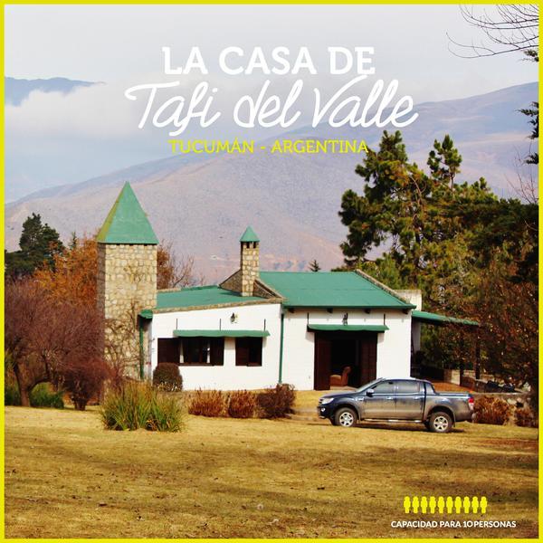 Foto Casa en Alquiler temporario en  Tafi Del Valle ,  Tucumán  Semana Santa en Tafí - Oferta Especial por días La Quebradita para 10 personas