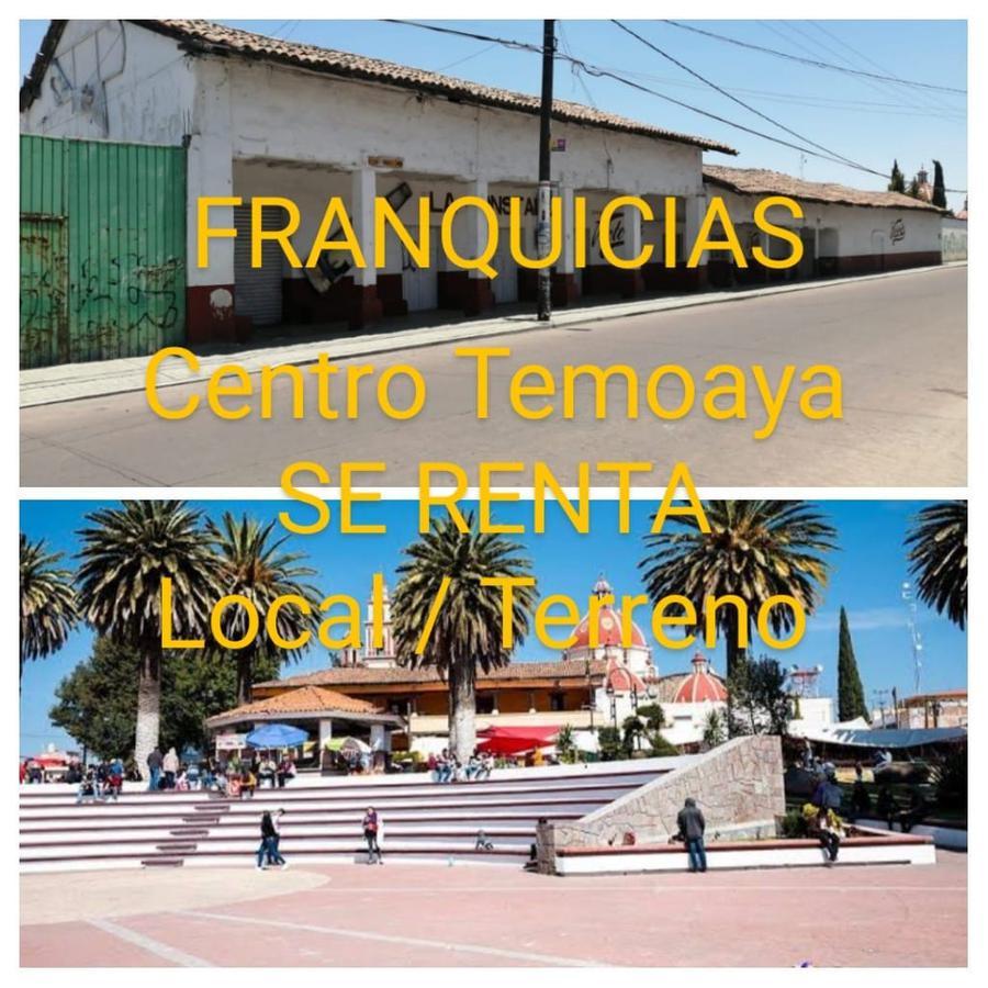 Foto Local en Renta en  Temoaya ,  Edo. de México  LOCAL PARA FRANQUICIA EN  CENTRO DE  TEMOAYA