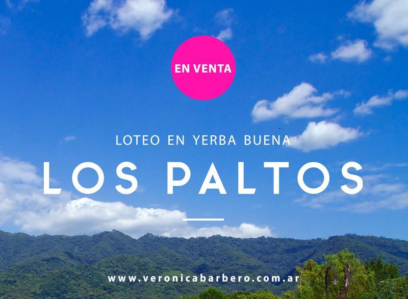 Foto Terreno en Venta en  Yerba Buena ,  Tucumán  Lote B20 Los Paltos, Yerba Buena