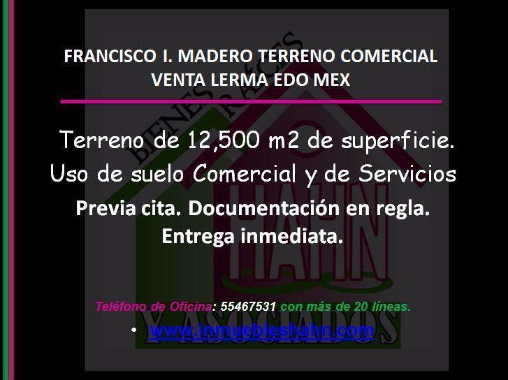 Foto Campo en Venta en  Francisco I. Madero,  San Mateo Atenco  FRANCISCO I. MADERO TERRENO COMERCIAL VENTA LERMA EDO MEX