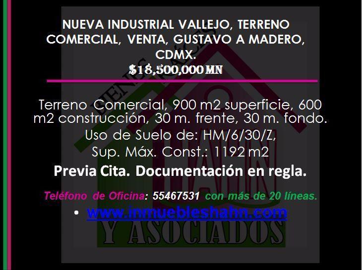 Foto Campo en Venta en  Nueva Industrial Vallejo,  Gustavo A. Madero  NUEVA INDUSTRIAL VALLEJO TERRENO COMERCIAL VENTA GUSTAVO A MADERO CDMX