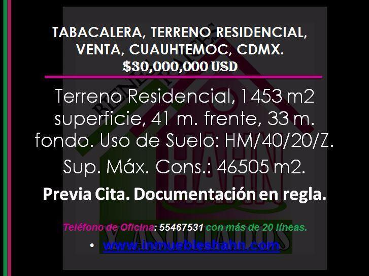 Foto Terreno en Venta en  Tabacalera,  Cuauhtémoc  TABACALERA, TERRENO RESIDENCIAL, VENTA, CUAUHTEMOC, CDMX.