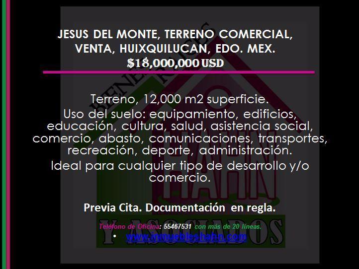 Foto Campo en Venta en  Jesús del Monte,  Huixquilucan  JESUS DEL MONTE, TERRENO COMERCIAL, VENTA, HUIXQUILUCAN, EDO. MEX.