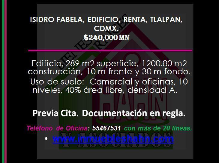Foto Edificio Comercial en Renta en  Isidro Fabela,  Tlalpan  ISIDRO FABELA, EDIFICIO, RENTA, TLALPAN, CDMX.
