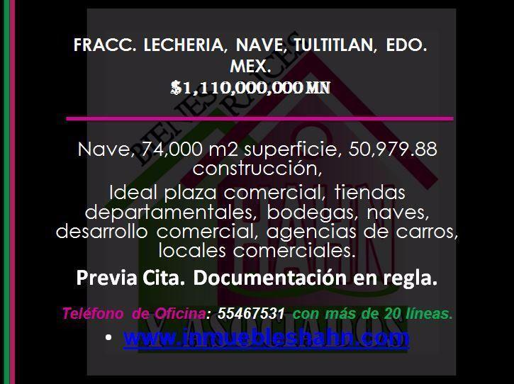 Foto Nave Industrial en Venta en  Lechería,  Tultitlán  FRACC. LECHERIA, NAVE, VENTA, TULTITLAN, EDO. MEX.