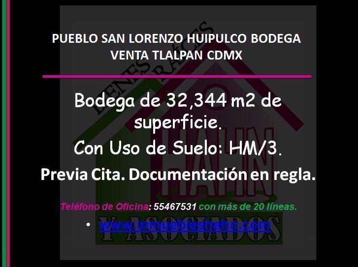 Foto Bodega Industrial en Venta en  San Lorenzo Huipulco,  Tlalpan  PUEBLO SAN LORENZO HUIPULCO BODEGA VENTA TLALPAN CDMX