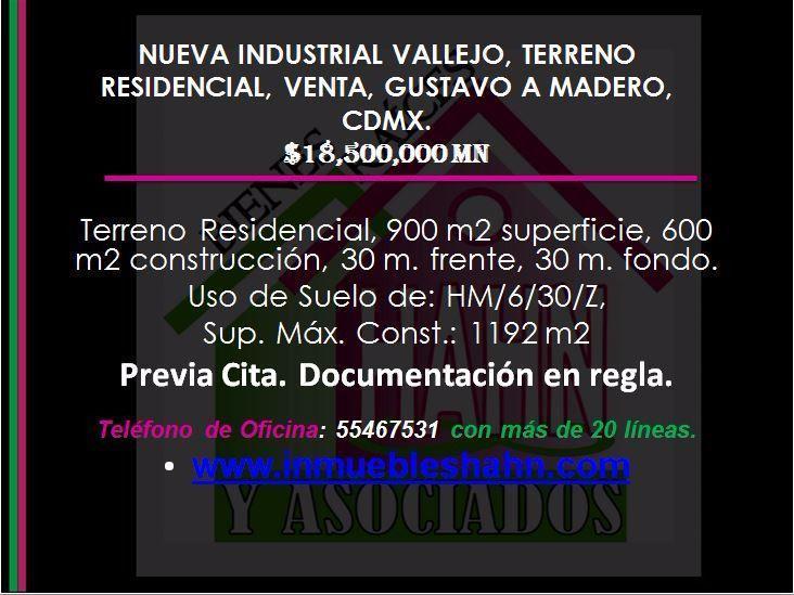 Foto Terreno en Venta en  Nueva Industrial Vallejo,  Gustavo A. Madero  NUEVA INDUSTRIAL VALLEJO TERRENO RESIDENCIAL VENTA GUSTAVO A MADERO CD