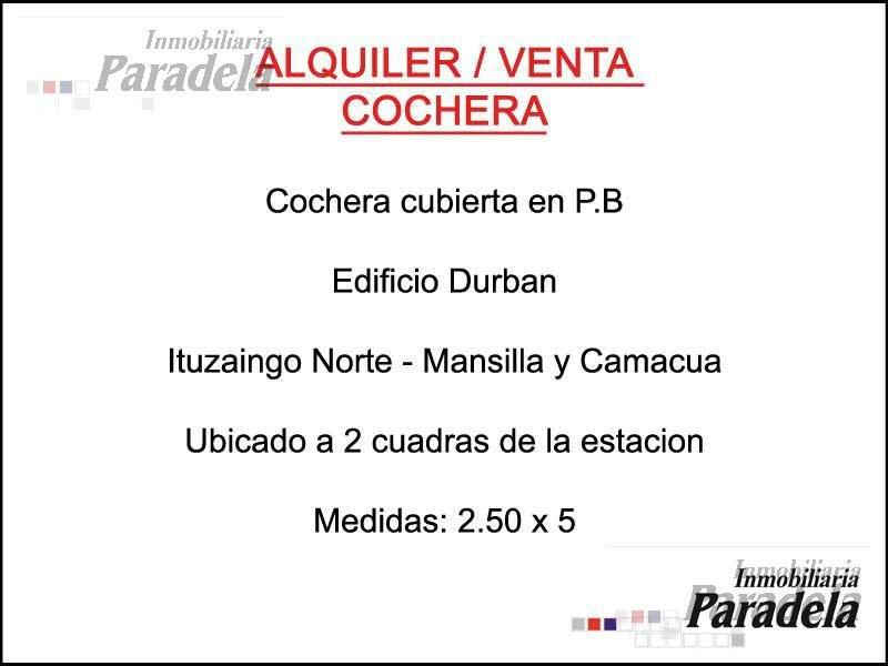 Foto Cochera en Venta | Alquiler en  Ituzaingó Norte,  Ituzaingó  Camacua al 100