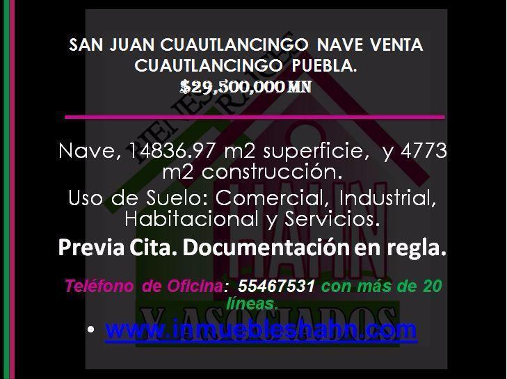 Foto Nave Industrial en Venta en  San Juan Cuautlancingo Centro,  Cuautlancingo  SAN JUAN CUAUTLANCINGO, NAVE, VENTA, CUAUTLANCINGO, PUEBLA.