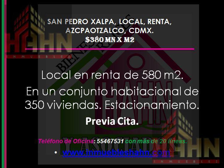 Foto Local en Renta en  San Pedro Xalpa,  Azcapotzalco  SAN PEDRO XALPA, LOCAL, RENTA, AZCAPOTZALCO, CDMX.