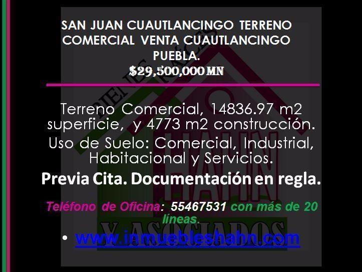 Foto Campo en Venta en  San Juan Cuautlancingo Centro,  Cuautlancingo  SAN JUAN CUAUTLANCINGO TERRENO COMERCIAL VENTA CUAUTLANCINGO PUEBLA.